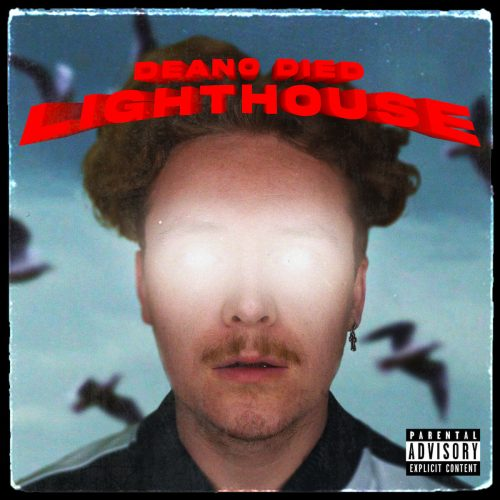 Deano-Died-artist-Lighthouse-single-cover